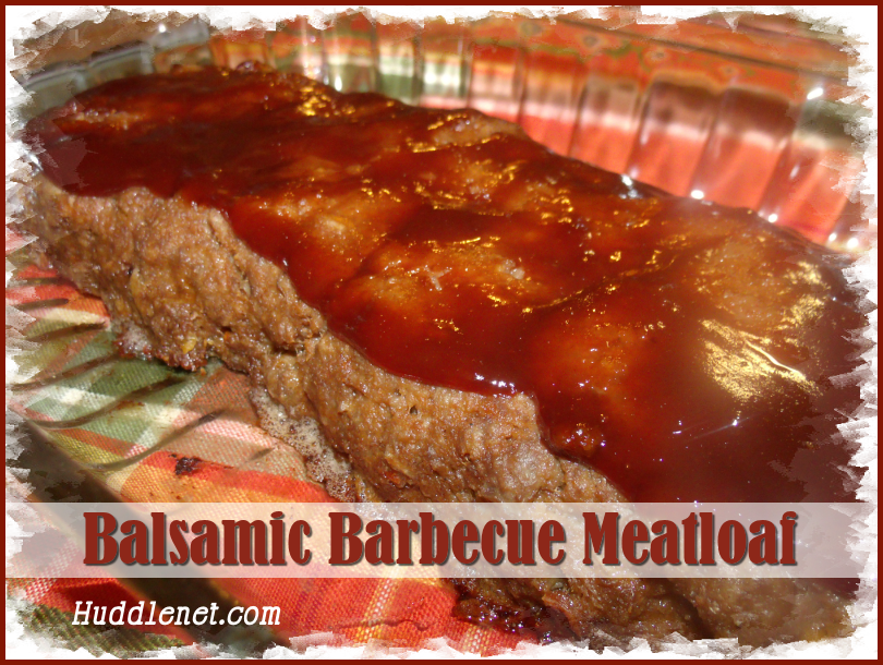 Balsamic Barbecue Meatloaf - A moist, delicious meatloaf recipe that will have your spouse praising your savory kitchen skills! Freezer instructions included. @ huddlenet.com